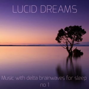 music for sleep download mp3. lucid dreams. delta brainwaves