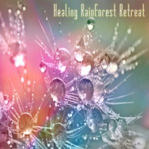 healing rainforest retreat. relaxing music download mp3