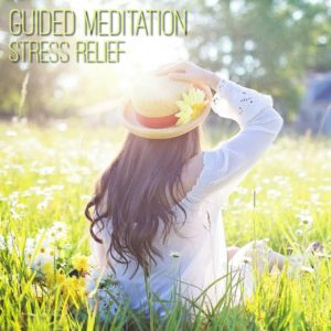 guided meditation stress relief mp3